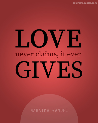 SoulMate Quote by Mahatma Gandhi